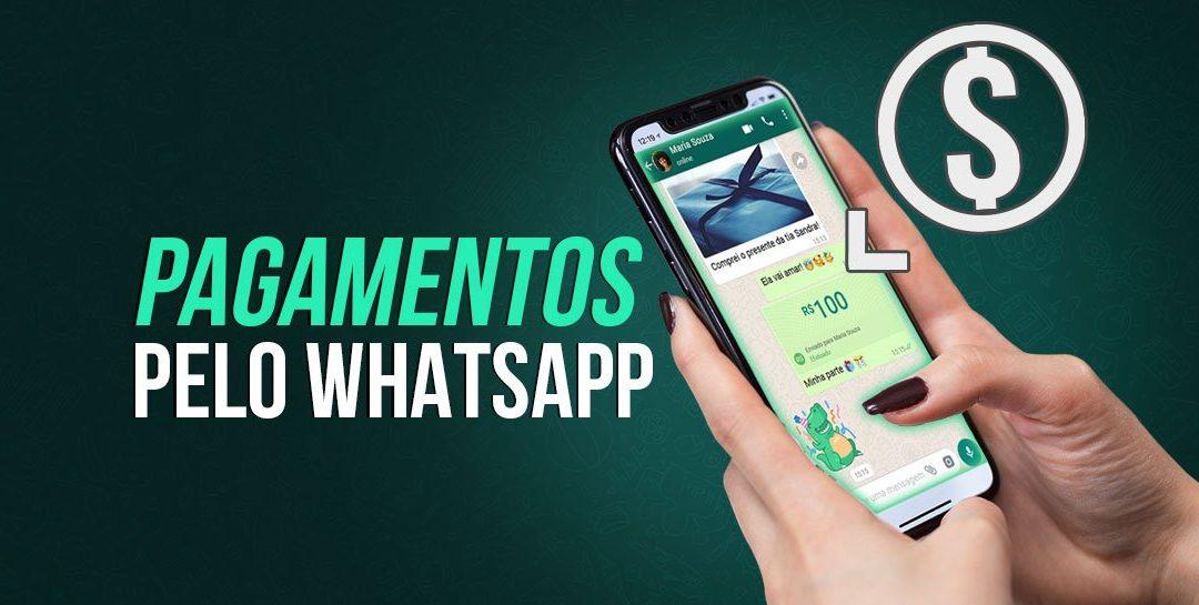 Faça pagamentos e recebimentos com WhatsApp